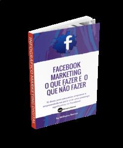 [Infográfico] 10 Dicas do que fazer e o que não fazer em ações de marketing no Facebook.